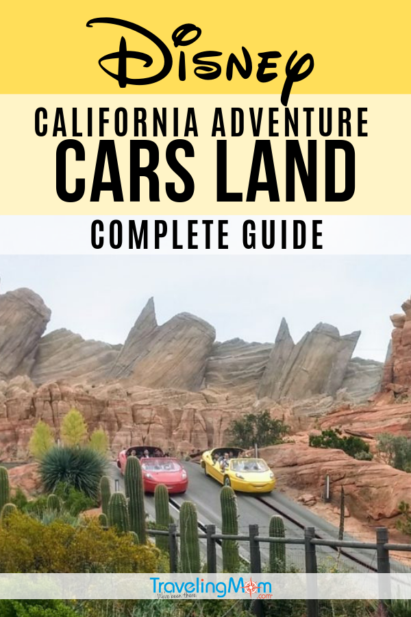 This is the complete guide to Disney California Adventure park's immersive Cars Land, from how to get those coveted Radiator Springs Racers FASTPASS, where to eat and everything you need to explore in this amazing Disneyland hot spot. #TMOM #CarsLand #Disneyland #DisneyTips | Travel with Kids | TravelingMom