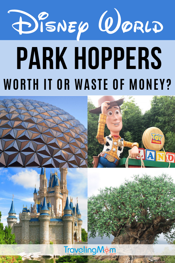 Are Disney World Park Hopper tickets worth it or a waste of money? Find out what to consider before purchasing those Disney Park Hoppers. #TMOM #Disney #DisneyTips #DisneyWorld | TravelingMom | Animal Kingdom | Epcot | Hollywood Studios | Magic Kingdom