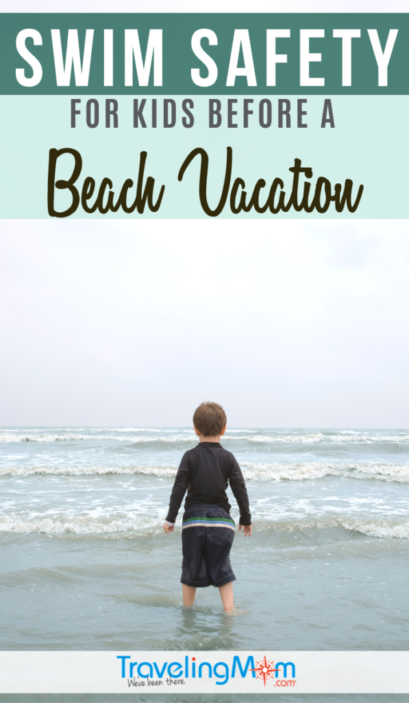 Swim safety is top priority on a beach vacation with kids. These are the things you should do pre-trip as well as on the sand to keep kids safe near the water. #TMOM #Swimming #Beach | Beach Travel | Travel with Kids | Family Travel