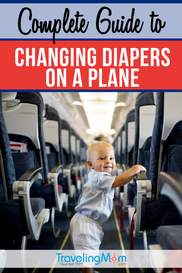 Air travel with a baby requires some pre-planning, especially when it comes to diaper changes in the air. Find out how to handle diaper changing tables, what to do with stinky diapers and even how to handle the inevitable in-flight blow out. #TMOM #Baby #AirTravel | TravelingMom | Travel with Babies | Family Travel Tips | Baby Travel
