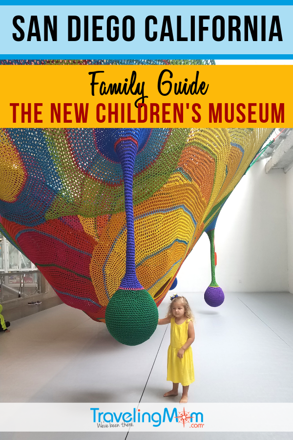 The New Children's Museum in San Diego California is a place for active play and hands-on learning for kids aged toddler to tween. Check out this family travel guide for those wanting to explore this SoCal kid's museum. #TMOM #SanDiego #ChildrensMuseum | TravelingMom