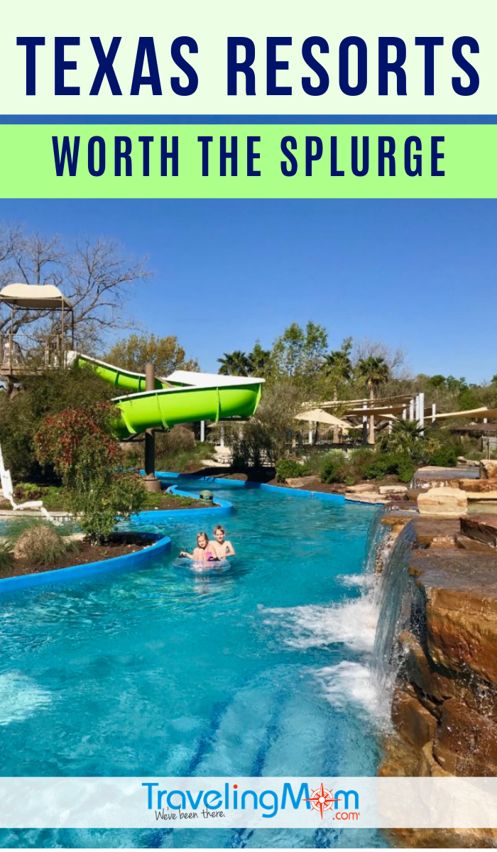 5 Texas Resorts Worth The Splurge Travelingmom