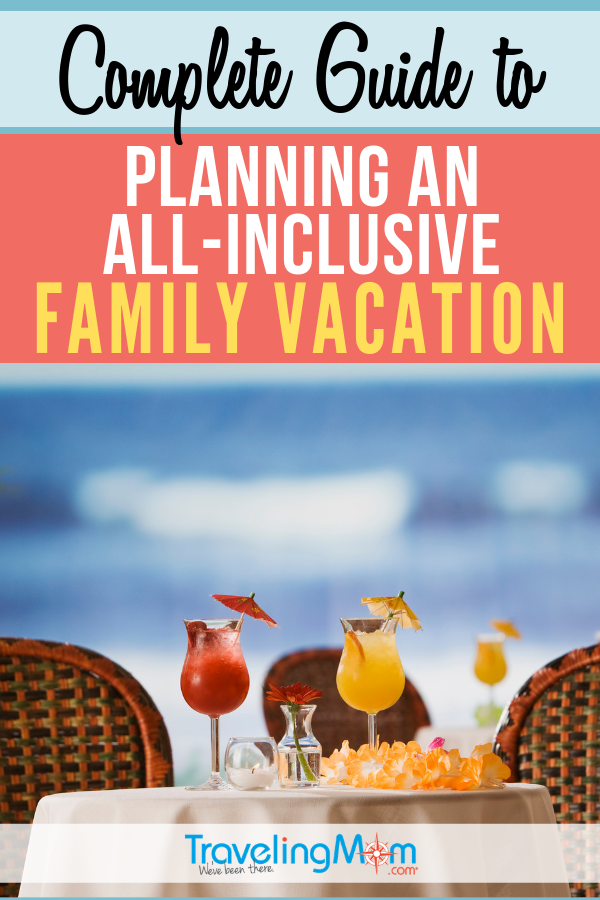 Is an all-inclusive family vacation worth it or would you be better off planning an ala carte trip? These are the tips you need from figuring out cost to knowing what's really included in the grand total. #TMOM #AllInclusive | TravelingMom | Family Travel | All Inclusive Vacation