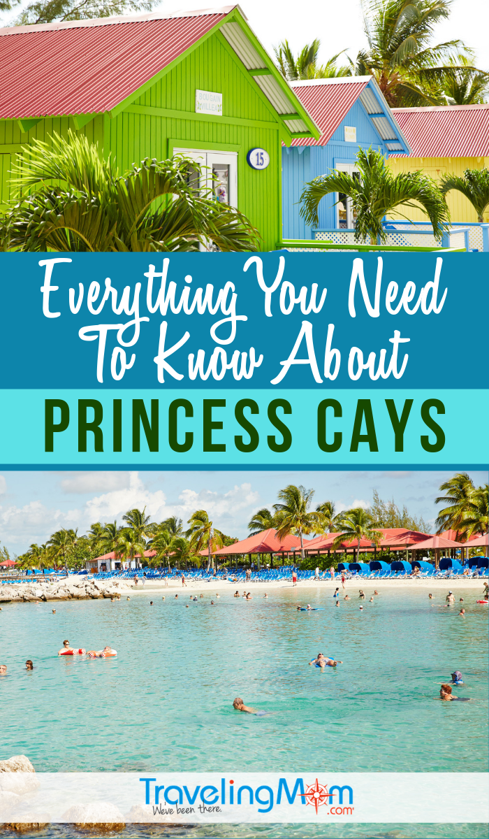 Did you know that guests of the Princess Cruise line can visit a private island? This is your guide to everything you need to know about Princess Cays including what to expect, where to eat and where to get the best shade! #TMOM #Cruise #Bahamas | TravelingMom | Cruising | Bahamas