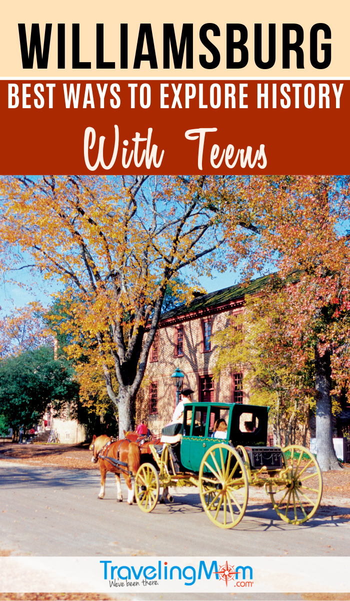 History-loving teens will enjoy learning about the Revolutionary War as well as exploring historic plantation homes in Williamsburg Virginia. #TMOM #Williamsburg #Virginia   TravelingMom   Historical Travel   Travel with Teens   Multigenerational Travel