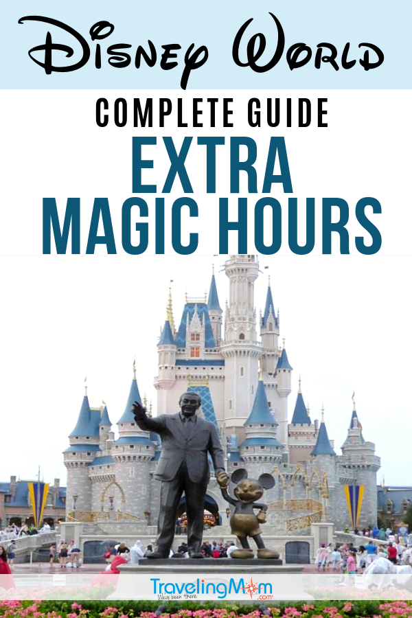 What are Extra Magic Hours and how do you use them at Disney World? Get all the best tips in this complete guide on how to maximize your Extra Magic Hours at the Orlando Disney theme parks. #TMOM #Disney #DisneyWorld #WDW #DisneyTips | TravelingMom