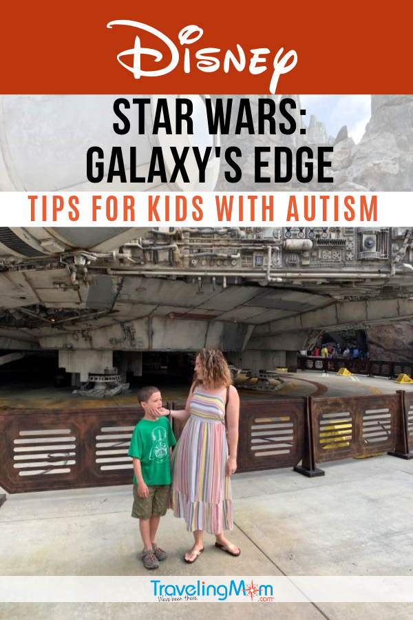 Disney parks are all inclusive for families with special needs but what about the newest Land, Star Wars: Galaxy's Edge? Find out what to see and do here with autistic children. #TMOM #Disney #DisneyTips #SpecialNeeds #Autism | TravelingMom | Disneyland | Disney World | Family Travel | Autism Travel