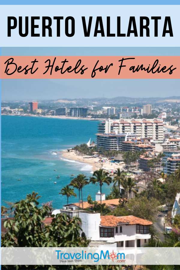 Find a family-friendly hotel for a trip to beautiful Puerto Vallarta. These are the best resorts for family travel in the Latin America beach city! #TMOM #PuertoVallarta #Hotels | TravelingMom | Mexico