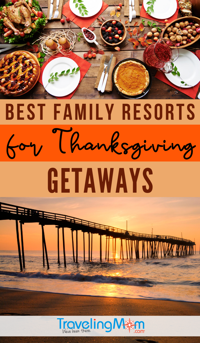 Best family resorts for Thanksgiving pin