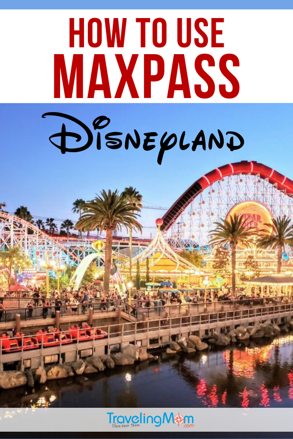 Maxpass is the BEST way to save time waiting in line at both Disneyland and Disney California Adventure park. Get all the tips on how to use this smart phone app, the extra features, cost and how it compares to FASTPASS. #TMOM #Maxpass #Disneyland #DisneyTips | TravelingMom | Family Travel | Travel with Kids