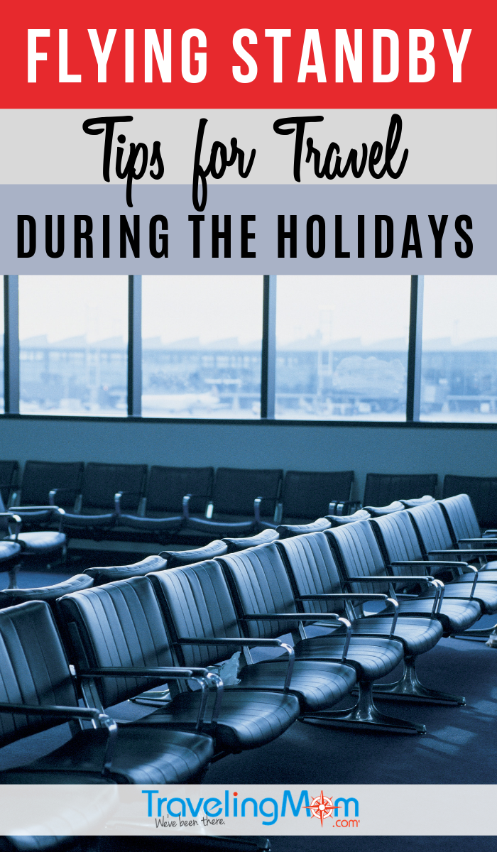 Flying standby during the holidays can be stressful but these tips can ease some of that anxiety. Read more travel tips about standby airline travel over the holiday season. #TMOM #AirTravel #TravelTips | TravelingMom | Holiday Travel Tips