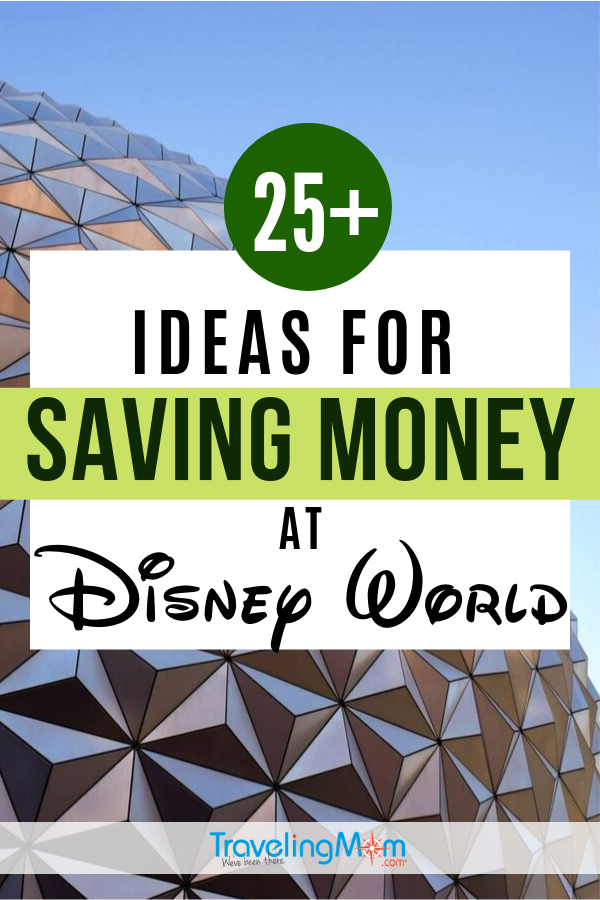 Who doesn't want to save money on a Walt Disney World vacation? This is a must-read, with 25+ ways to save money at Disney World, including some you've probably thought heard of! #TMOM #Disney #DisneyTips #WDW #DisneyWorld | TravelingMom | Disney on a Budget | Budget Travel | Family Travel | Travel with Kids