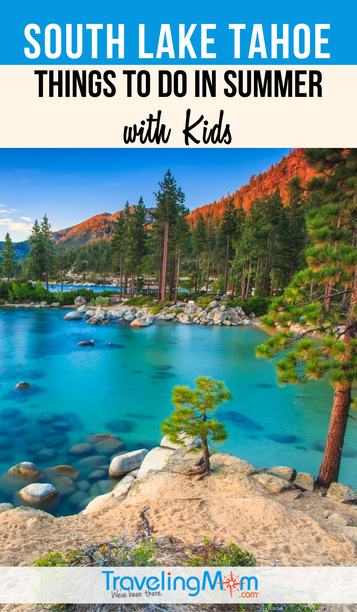 Lake Tahoe is a winter wonderland but there are fantastic things to do in warm weather too! These are the best things to do in summer with kids in South Lake Tahoe. #TMOM #LakeTahoe #SummerTravel | TravelingMom | California | Family Travel | Travel with Kids