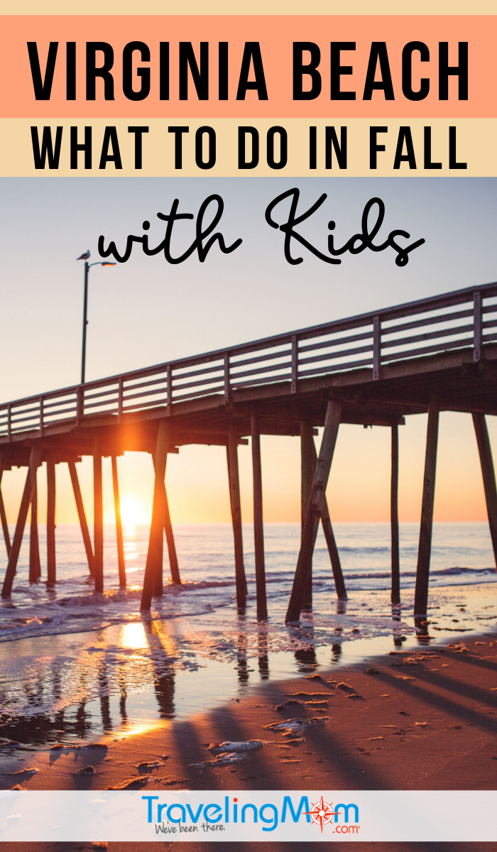 Get the details on fall fun for families in beautiful Virginia Beach. And yes, it's still warm enough to enjoy the water and sand on the beach! #TMOM #VirginiaBeach #FallTravel | TravelingMom | Travel with Kids | Family Travel | Autumn
