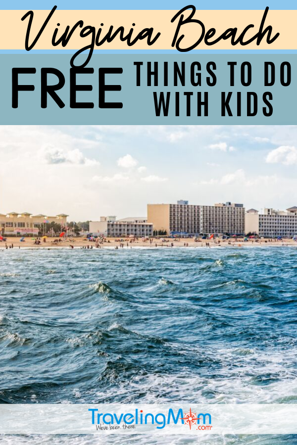 All the budget-friendly things to do in Virginia Beach from the sandy shore and beyond! Free family fun tips for travel with kids in Virginia. #TMOM #Freein50States #Virginia #VirginiaBeach | TravelingMom | US Travel | Family Travel