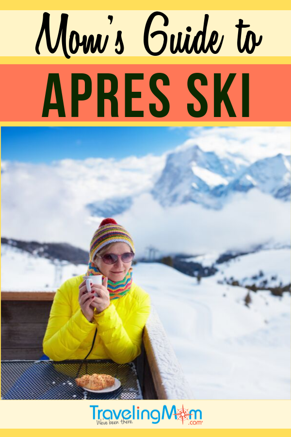 The best part of skiing is apres ski! Get all the tips on what to do off the slopes after skiing in this winter travel guide that's ideal for moms. #TMOM #Ski #WinterTravel | TravelingMom | Ski Vacation