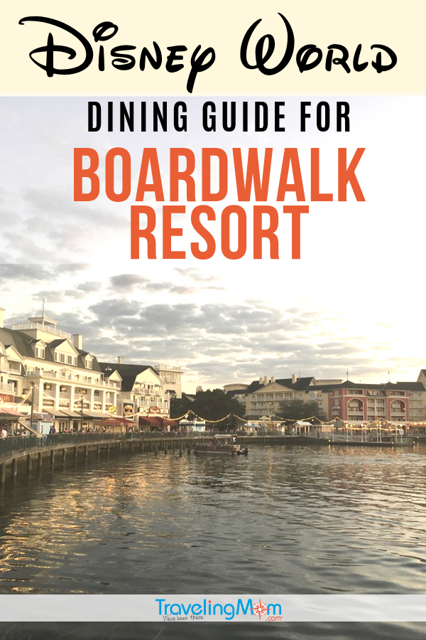 Where are the best places to eat at Disney's BoardWalk Resort? This Disney World property offers quick service, full service and character dining. Get all the details for each restaurant including what are the most yummy options for families! #TMOM #Disney #DisneyTips #DisneyWorld #BoardWalk #WDW #DisneyDining | TravelingMom | Disney Snacks | Disney Dining Plan | Disney Food | Family Travel