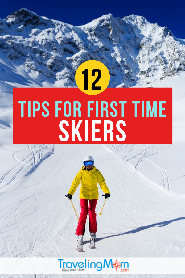 Hitting the slopes for the first time doesn't have to be terrifying when you're prepared with these 12 tips for first time skiers. From what to expect to what to bring with you, these practical tips will help you prep for your first ski run! #TMOM #Skiing #WinterTravel | TravelingMom | Ski Vacation | Winter Travel