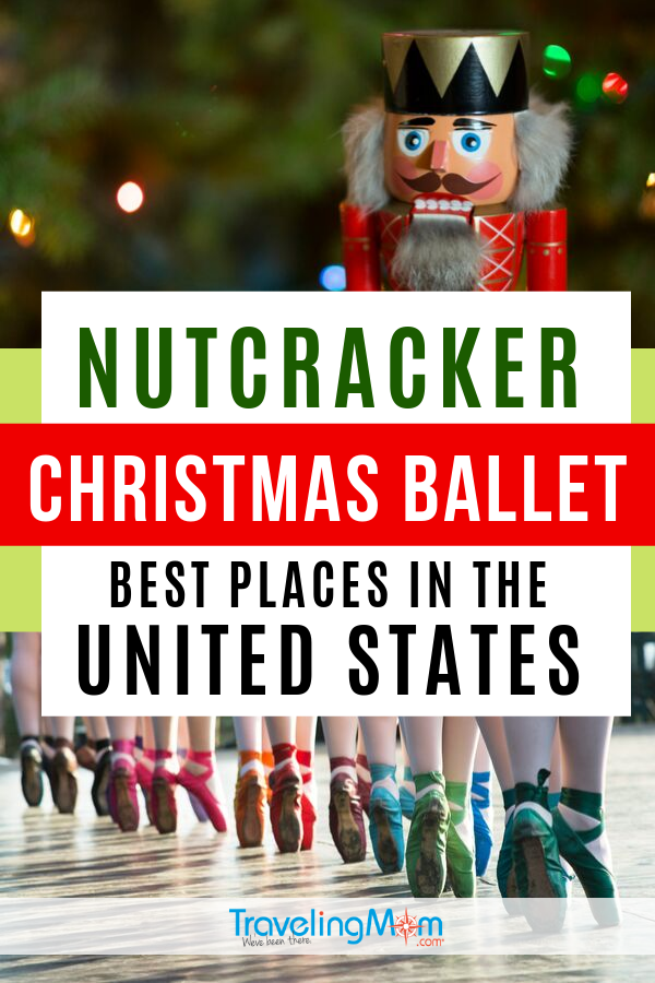 Watching the Nutcracker ballet is a family tradition for many. Find out where to watch the best stage shows of this Christmas production across the United States, including touring companies, a hip-hop version and tips on traveling to a show. #TMOM #WinterTravel #Ballet #Nutcracker | TravelingMom | Winter Travel | Christmas Season