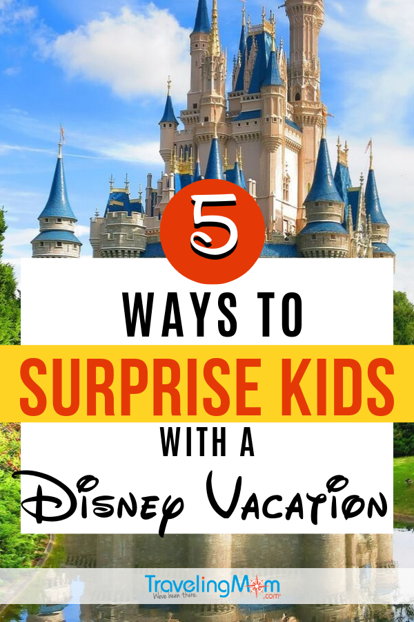 Looking for fun ways to reveal a Disney vacation? Here are 5 ideas to surprise kids with a Disney trip with tips for timing, gift giving and even dealing with disappointment. #TMOM #Disney #DisneyTips #Surprise | TravelingMom | Disney World