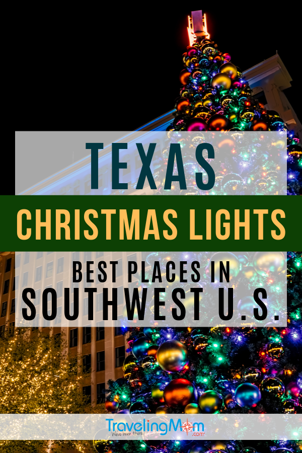 Everything's bigger and better in Texas, including Christmas light displays! Check out the best places to see Christmas lights in the Southwest US including Arizona, Colorado Nevada, Utah and New Mexico. #TMOM #Christmas #WinterTravel #Texas #ChristmasLights #Southwest | TravelingMom | Winter Travel | Family Travel | Holiday Vacation
