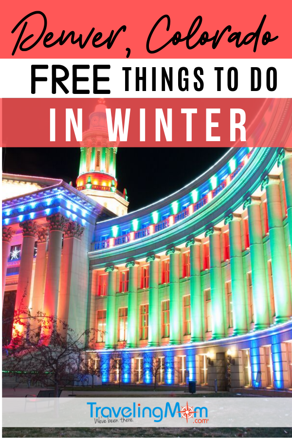 From winter delights to holiday surprises, there's lots of free things to do this winter in Denver Colorado. Check out this budget travel lists of fun activities and events for families when it's cold in CO. #TMOM #Freein50States #Colorado #Denver #WinterTravel | TravelingMom | Free in 50 States