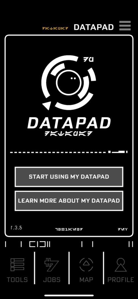 Download the Play App and use the Datapad when visiting Star Wars: Galaxy's Edge
