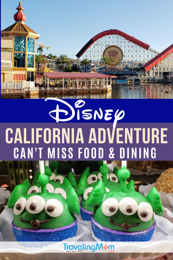 What are the can't miss Disney dining and food experiences to be found at Disney California Adventure park? From full service, quick service, splurges and budget dishes, get all the tips on what to eat in this Disneyland Resort theme park. Find out how to snag the hot reservations and what snacks are best. #TMOM #Disney #Disneyland #California #ThemeParkFood | TravelingMom | Travel with Kids | Family Travel | Amusement Parks