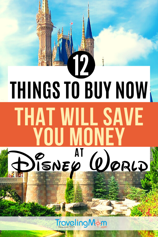 Everyone wants to save $$ at Disney World! These are the 12 things to buy BEFORE your vacation that are going to save you a ton of money on your Disney vacation. Get the money saving tips on this buying guide for a budget WDW trip. #TMOM #DisneyWorld #DisneyTips #BudgetVacation #WDW | TravelingMom | Travel with Kids | Florida | Budget Travel Tips