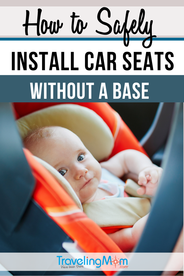 From choosing the best car seat to installation in an Uber or airplane, these are the best tips on how to safely install a car seat without the base. Travel tips for babies and toddlers that require an infant car seat or high backed car seat. #TMOM #TravelTips #TravelwithBaby #CarSeat #VehicleSafety | TravelingMom | Travel with Babies | Vehicle Safety | Travel Tips with Baby