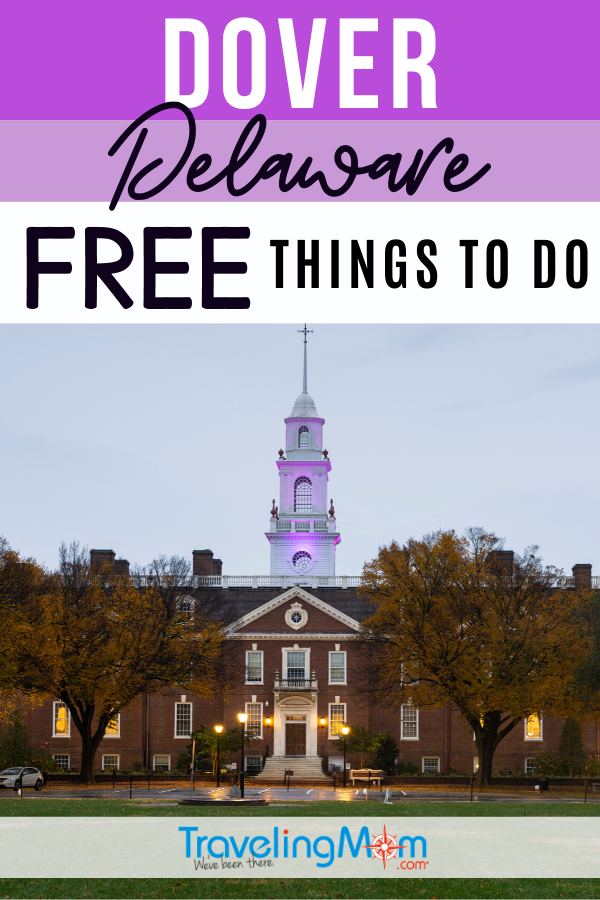 These free things to do in Dover are entertaining for kids and adults alike. This list of budget vacation ideas offer fun in the capital city of Delaware. #TMOM #Dover #Delaware #Freein50States #BudgetTravel | TravelingMom | Travel with Kids | Free in 50 States