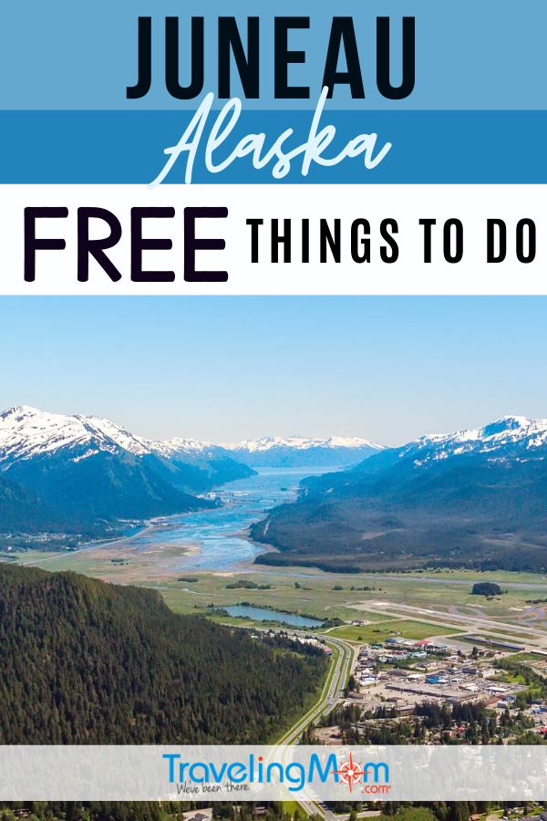 All the best indoor and outdoor fun for families in Juneau, these are budget-friendly travel ideas. Explore Alaska with these free things to do in Juneau and suggestions for low-cost activities. #Freein50States #TMOM #Alaska #Juneau #BudgetTravel | TravelingMom | Travel on a Budget