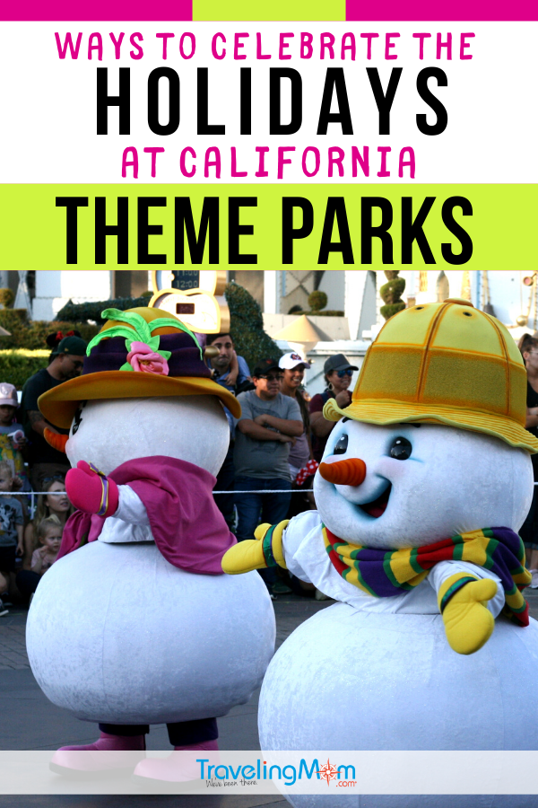 Headed to the California theme parks over the holidays? These are the must-know ways to celebrate the winter season at amusement parks along the California coast, including Universal Studios Hollywood, Disneyland, LEGOLAND and more! #TMOM #ThemeParks #AmusementParks #WinterTravel #TravelwithKids #WinterBreak | TravelingMom