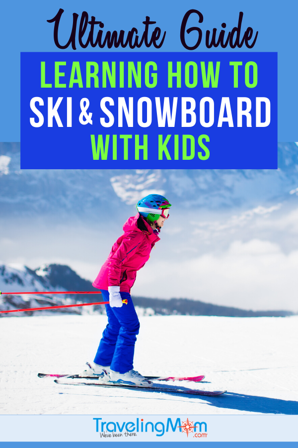 Kids learning how to ski or snowboard? This ultimate guide is a must-read with tips on finding the best family-friendly ski resort, instruction, where to cut costs and advice for ski fun with kids of all age groups. #TMOM #Ski #Skiing #SkiVacation #WinterTravel #Snowboarding | TravelingMom | Winter Travel