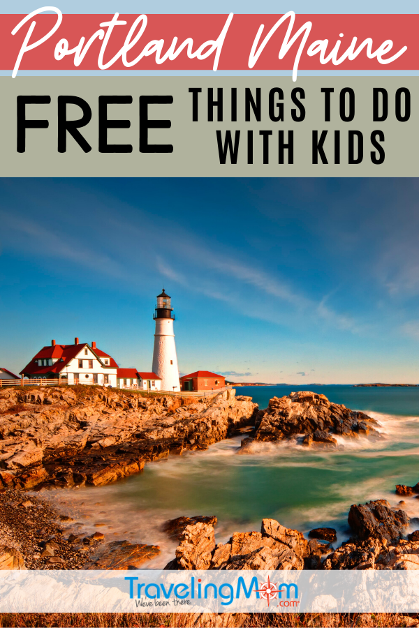 There's budget-friendly fun and adventure to be found in Portland Maine, including both indoor and outdoor activities. Get the free things to do with kids in Portland for babies, kids and teens. #TMOM #Freein50States #BudgetTravel #TravelwithKids #Maine #Portland | TravelingMom | Family Travel | Travel with Kids | Free in 50 States
