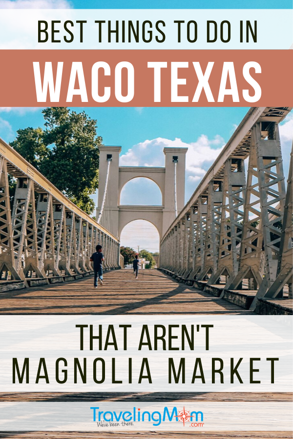 Magnolia Market is a huge draw in Waco Texas but there's a ton of other great things to do in this Central Texas town. Check out these other fun things for families to explore including museums, national parks and shopping. #TMOM #Texas #Waco #MagnoliaMarket | TravelingMom | Family Travel | Travel with Kids