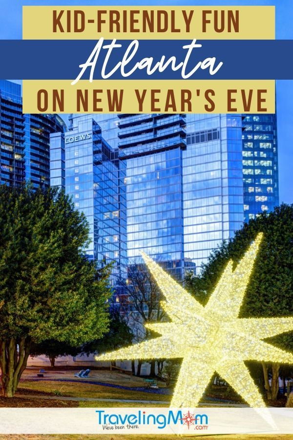 Planning to ring in the New Year in Atlanta? The Big Peach has plenty of fun ways to celebrate, with kids or without. #TMOM #Atlanta #Georgia #WinterTravel #ChristmasTravel   TravelingMom