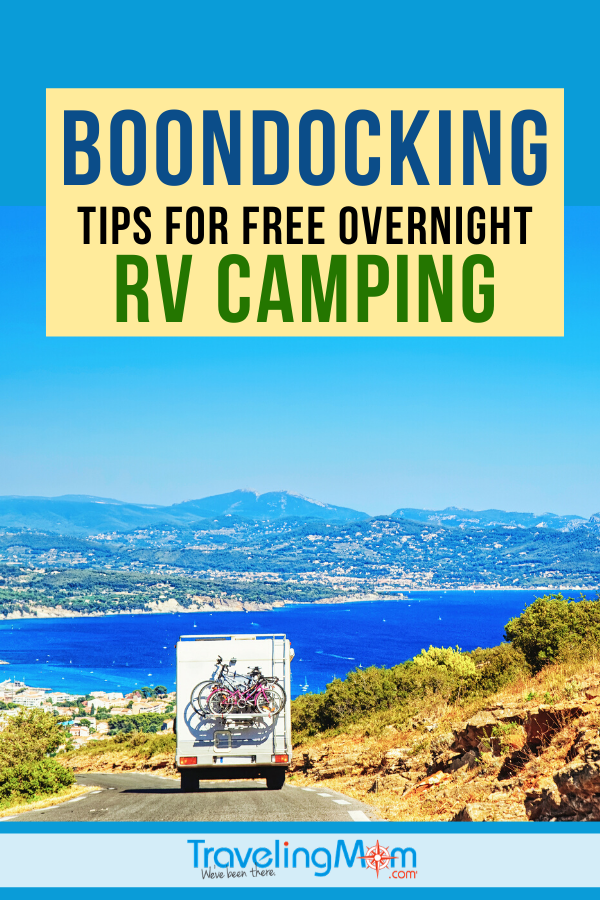 Camping can be a budget friendly way to travel but nothing beats FREE, especially when it comes to overnight camping in an RV. These tested TravelingMom tips offer advice on where to stay for free camping in an RV (aka: Boondocking). #TMOM #RV #Camping #BudgetTravel #TravelTips #TrailerTravel #RVTravel #RoadTrip