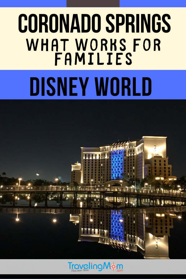 Is this large Coronado Springs Resort at Disney World appropriate for families? Tips on what works (and what doesn't) for travel with kids to this Walt Disney World Resort hotel, including the new Gran Destino Tower, resort renovations, pools and dining. #TMOM #WDW #Disney #DisneyResorts #DisneyWorld #CoronadoSprings #DisneyTips TravelingMom