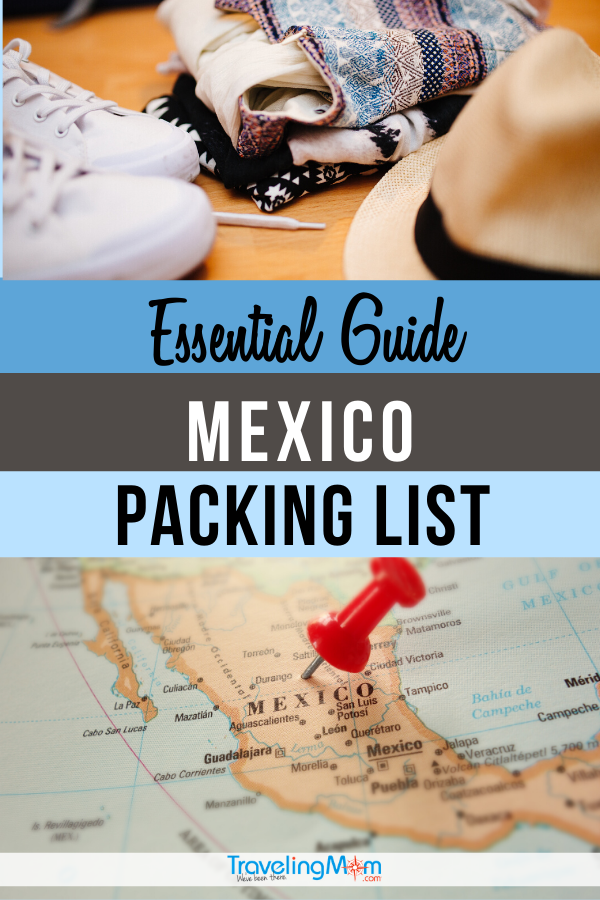 packing list for mexico top image clothes, bottom image map of mexico with red pushpin, text reads essential guide mexico packing list