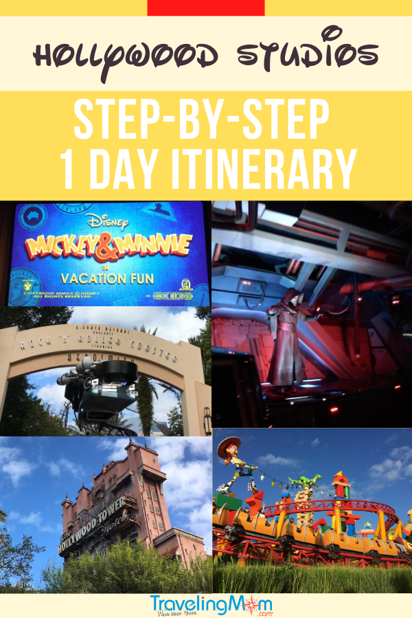 collage of rides and attractions at hollywood studios including Mickey and Minnie vacation fun, star wars rise of the resistance, rock 'n' roller coaster, tower of terror, and slinky dog dash, text spells out hollywood studios step-by-step one day itinerary
