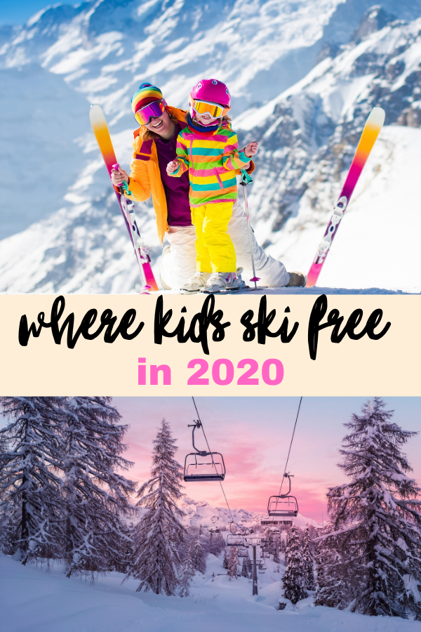 top mother and child in ski gear in front of snowy background bottom ski lift against snowy trees and pink sunset sky words reading where kids ski free in 2020 in the middle