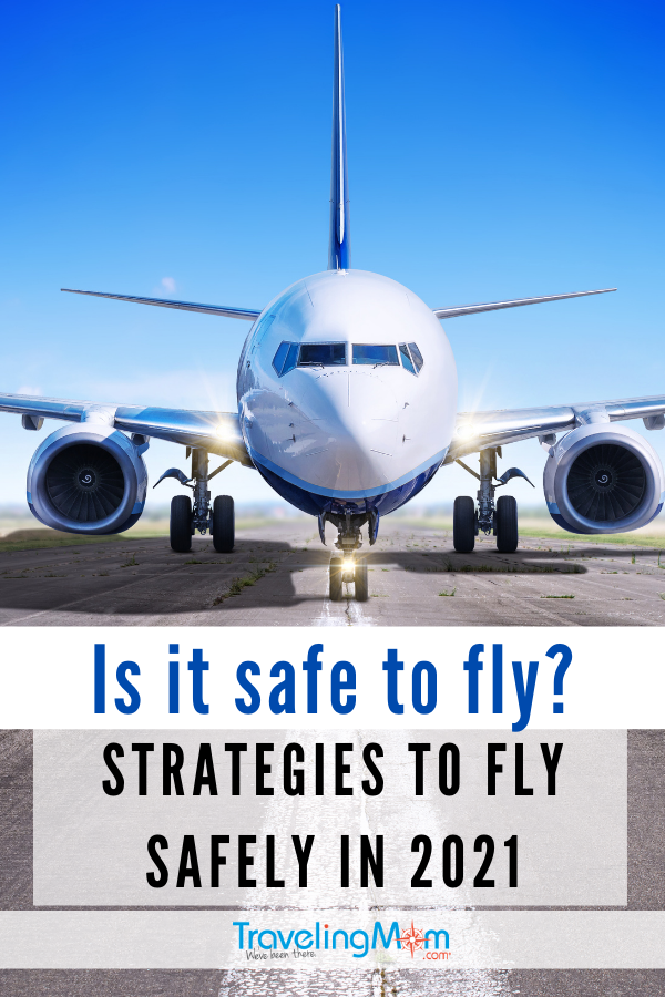 """plane heading down the runway with words laid over """"is it safe to fly? strategies to fly safely in 2021"""""""