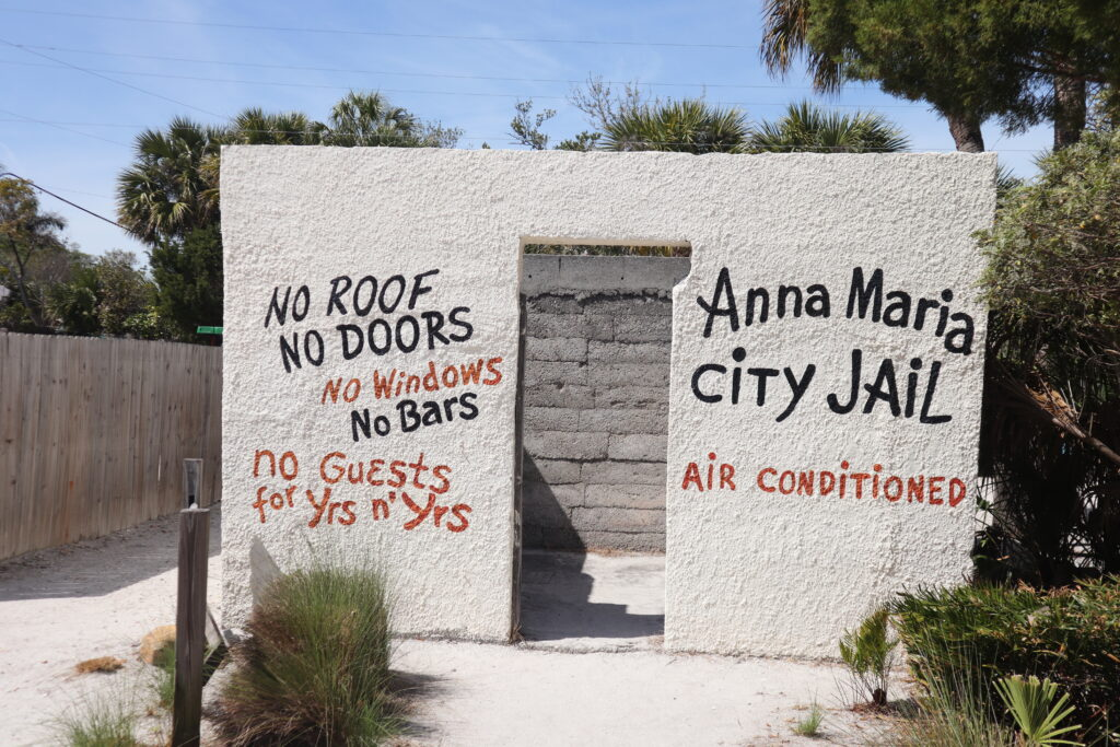 One of the things to do in Bradenton FL with kids is to take a picture at the Anna Maria Island Jail