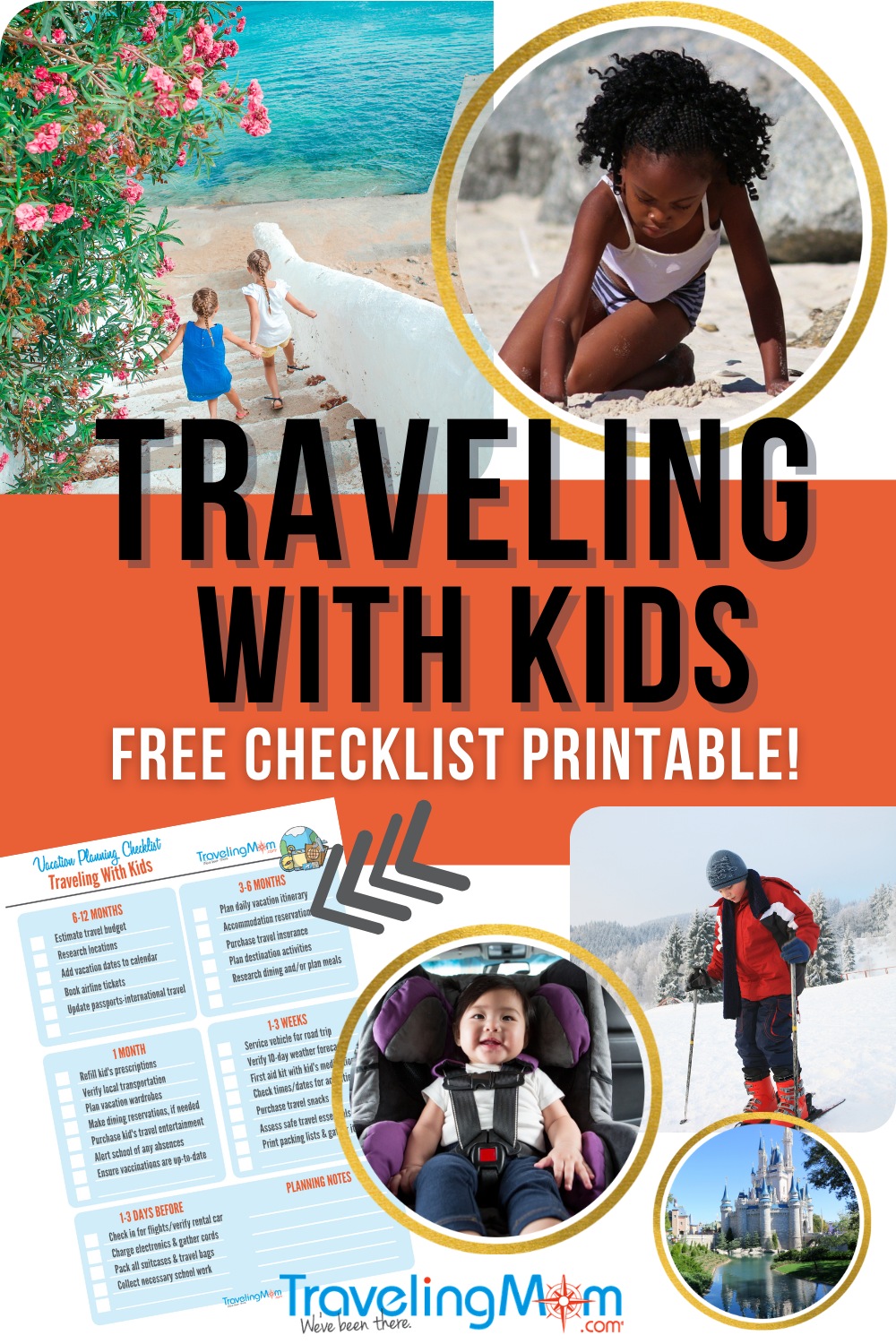 pin collage image with text reading traveling with kids free checklist printable multiple images of kids on vacation