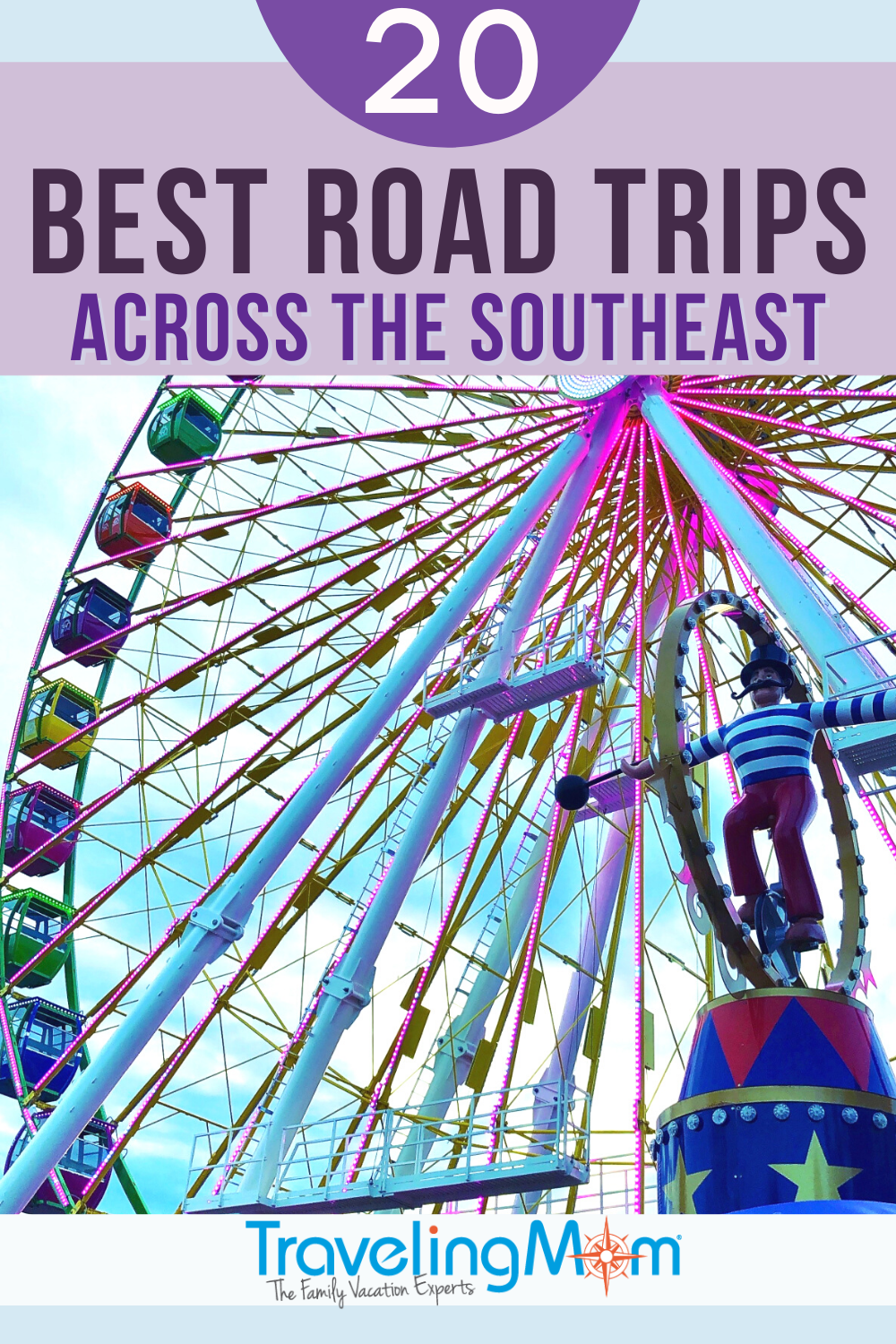 brightly colored ferris wheel pin with text reading best road trips across the southeast