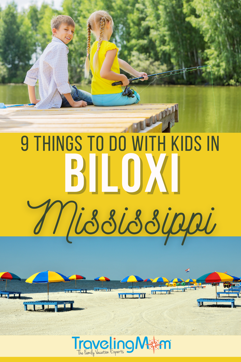 pin image with words 9 things to do with kids in biloxi mississippi top image of two kids sitting on a dock, bottom image of sandy beach with bright umbrellas