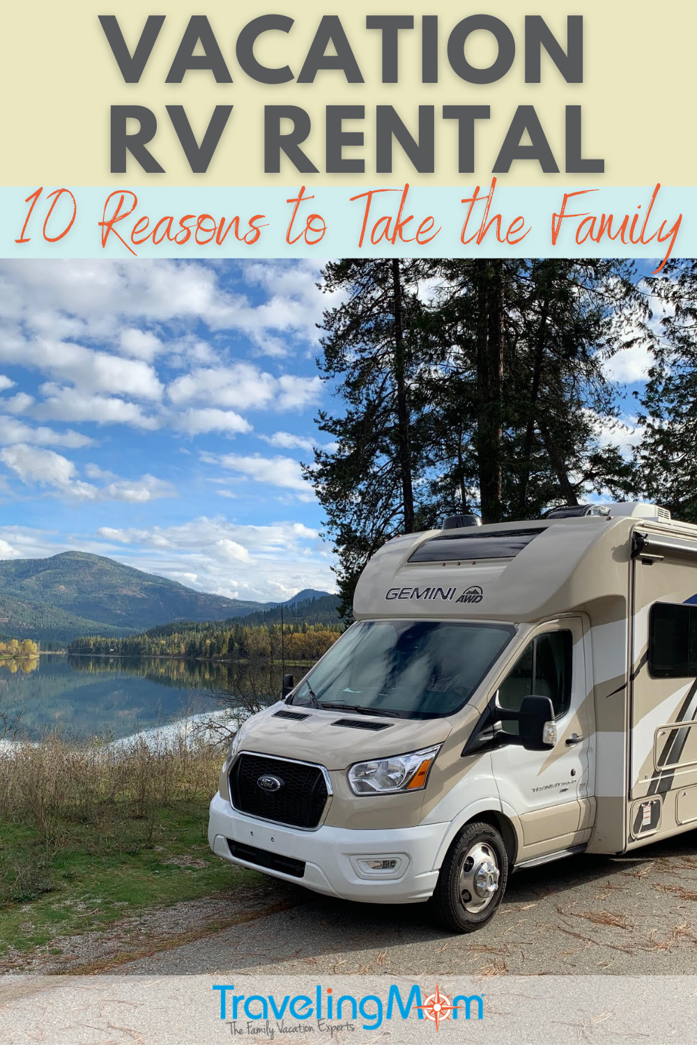 rv against backdrop of mountains and lakes