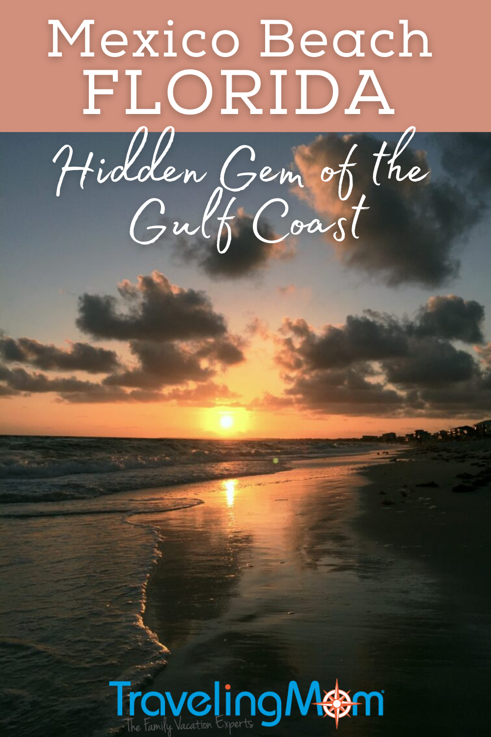 image of beach at sunset with text Mexico Beach Florida hidden gem of the gulf coast