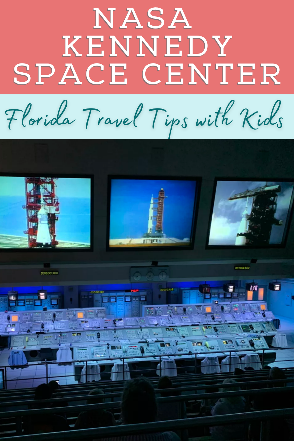 pin with text kennedy space center florida travel tips with kids image is of command center